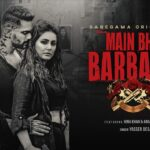 Main Bhi Barbaad lyrics in hindi, Main Bhi Barbaad lyrics, Main Bhi Barbaad lyrics of Yasser Desai, Main Bhi Barbaad song lyrics, मैं भी बर्बाद लिरिक्स इन हिंदी ,