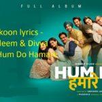 Dum Gutkoon lyrics, Dum Gutkoon lyrics in hindi, Dum Gutkoon lyrics movie of Hum Do Hamare Do, Dum Gutkoon lyric of Master saleem, दम गुटकूँ लिरिक्स इन हिंदी ,